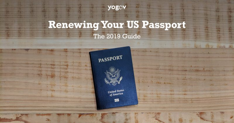 How to Renew Your US Passport: A 2019 Guide